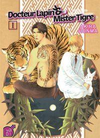 Docteur lapin et Mister tigre !