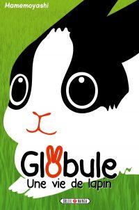 Globule – Une vie de lapin