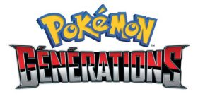 Annonce de l'anime Pokémon Générations