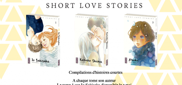 Des Short Love Stories chez Kana