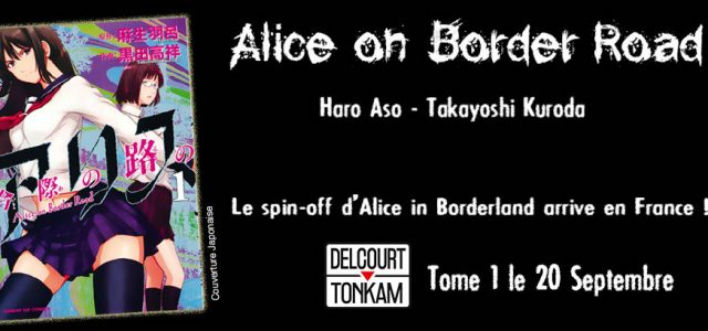 Alice on Border Road chez Delcourt/Tonkam