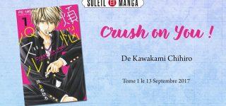 Crush on You! chez Soleil Manga