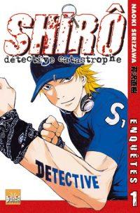 Shiro Détective Catastrophe