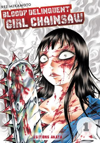 Bloody Delinquent Girl Chainsaw