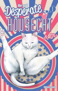 Desperate Housecat & Co