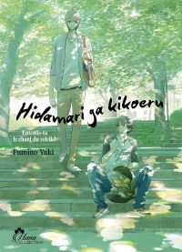 Hidamari ga Kikoeru – Entends-tu le chant du soleil ?