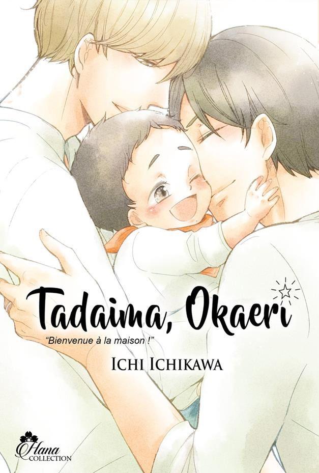 Tadaima Okaeri - Bienvenue à la maison ! T1