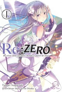 Re:Zero – Re:vivre dans un autre monde à partir de zéro