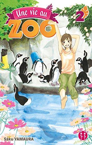 Une Vie au Zoo T2