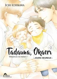 Tadaima Okaeri - Jours Heureux T2