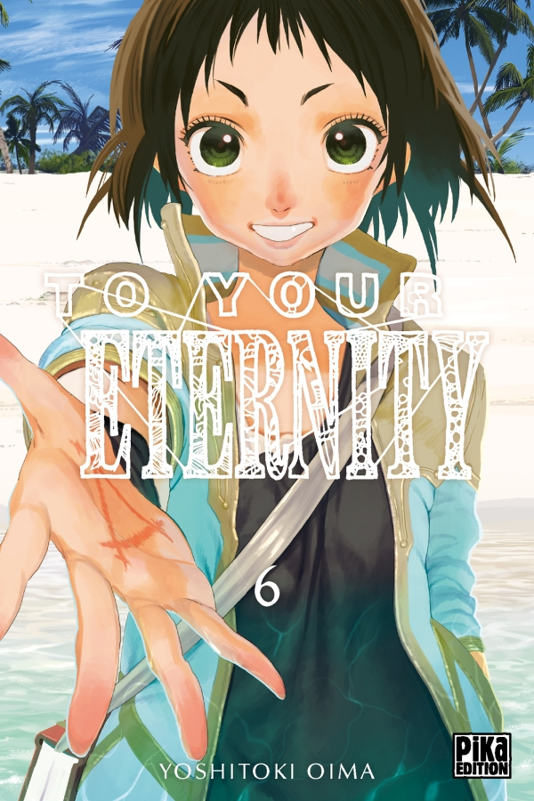 To your Eternity T6