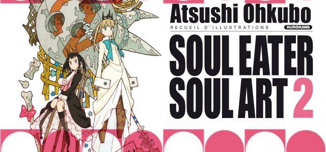 Le second artbook Soul Eater chez Kurokawa
