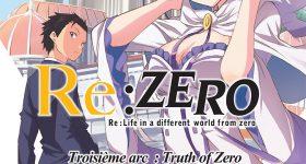Le troisième arc de Re:Zero chez Ototo