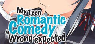 My Teen Romantic Comedy en manga chez Ototo