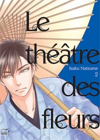 Le Theatre des Fleurs T2