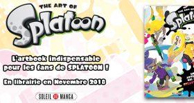 The Art of Splatoon chez Soleil