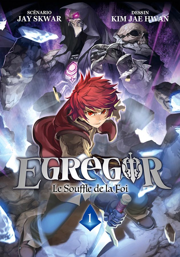 Egregor - Le Souffle de la Foi T1