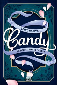 Candy – Le prince sur la colline