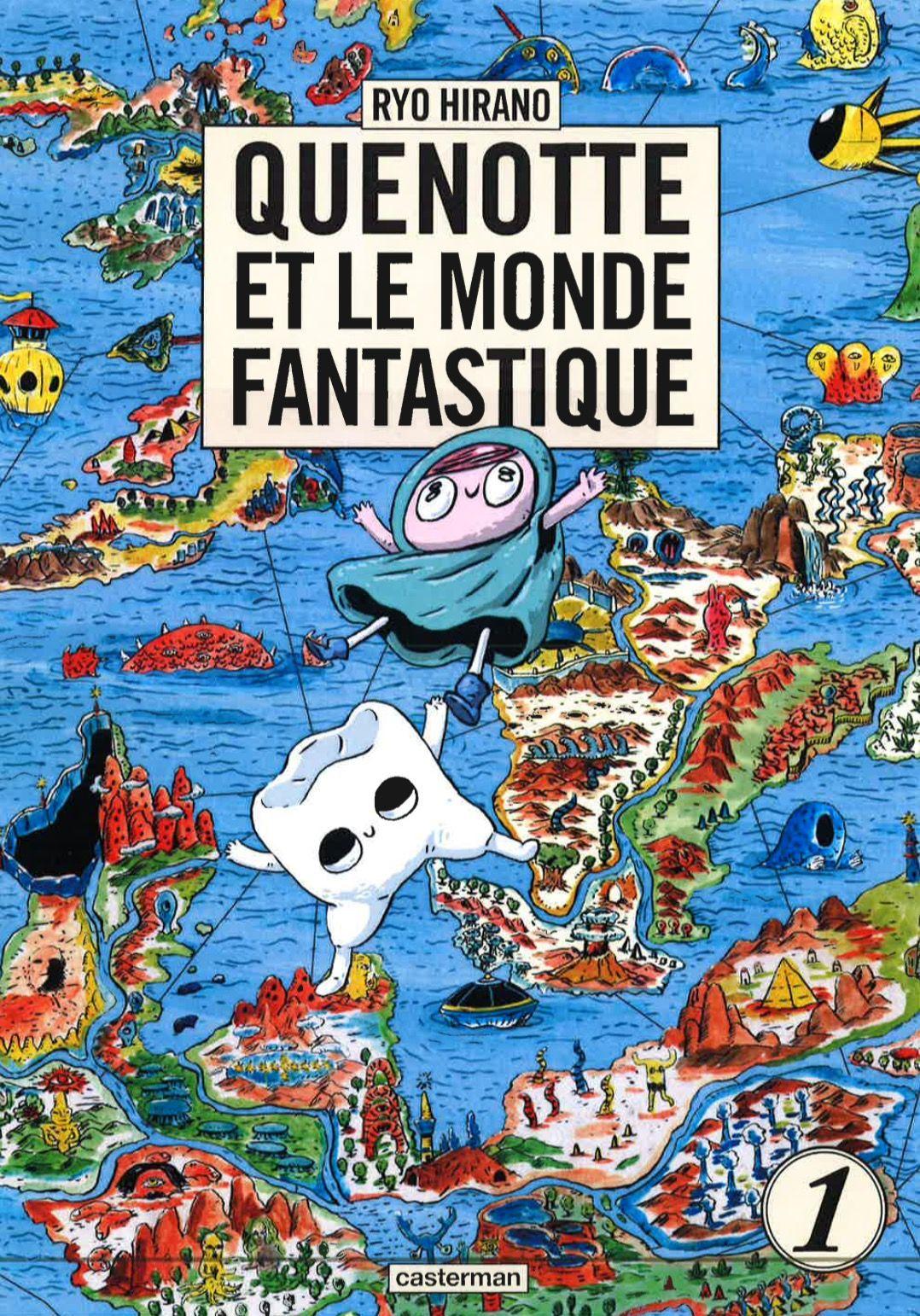 Quenotte et le Monde Fantastique T1