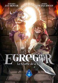 Egregor - Le Souffle de la Foi T2