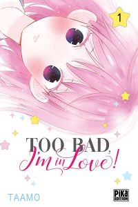 Too bad, i'm in love! Vol.1