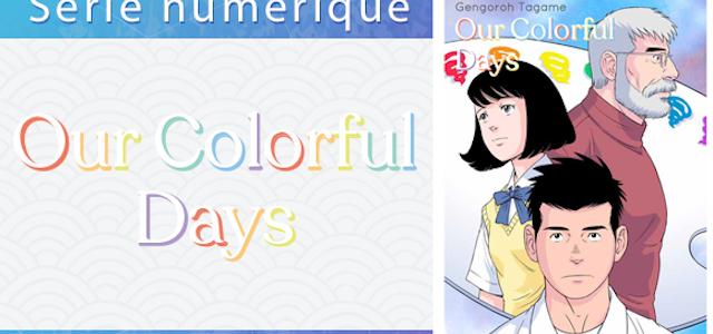 Our Colorful Days en simultrad chez Akata