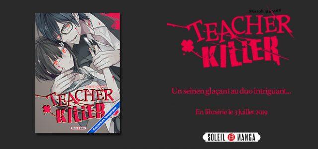 Le thriller Teacher Killer chez Soleil
