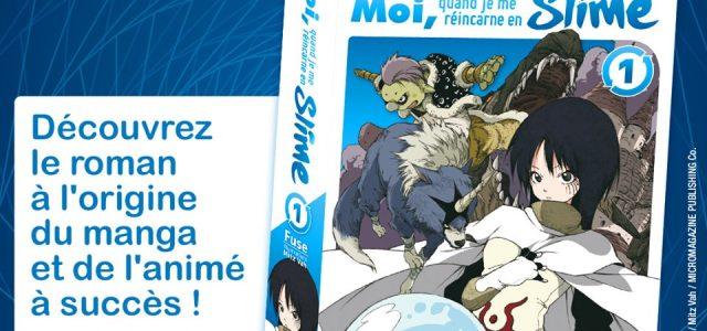Le light novel Moi, quand je me réincarne en Slime chez Kurokawa