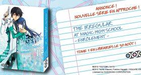 Le manga The Irregular at Magic High School - Enrôlement arrive chez Ototo