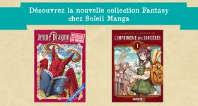 Nouvelle collection Fantasy chez Soleil Manga