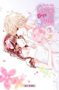 Come to me Wedding Vol.1