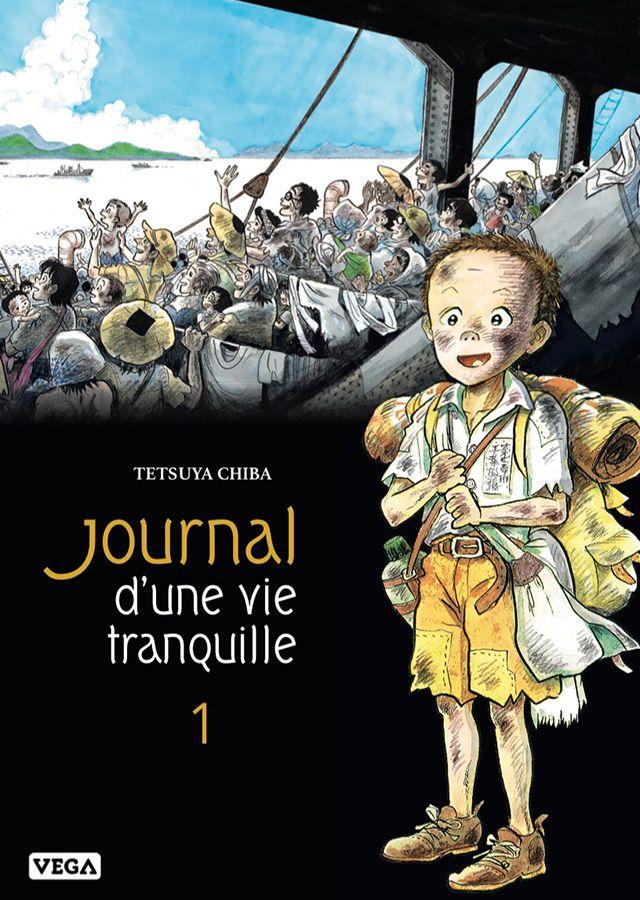 Journal d'une Vie Tranquille T1