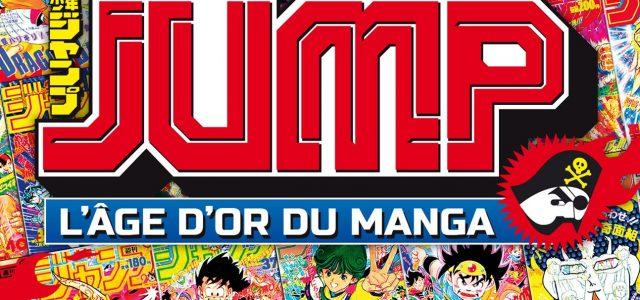 Jump – L'âge d'or du manga arrive chez Kurokawa