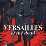 Versailles of the Dead T2
