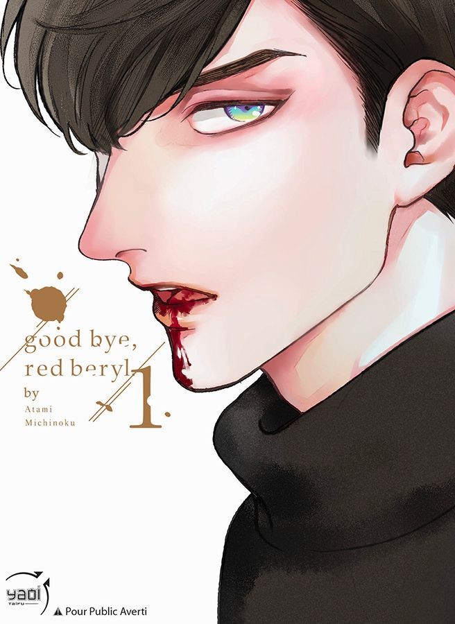 Goodbye, Red Beryl Vol.1