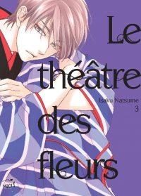 Le Théâtre des Fleurs T3