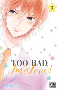 Too bad, i'm in love! Vol.3