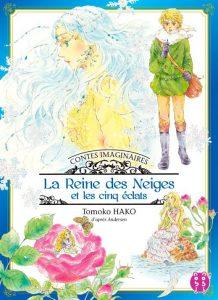Contes Imaginaires - la Reine des Neiges et les Cinq Eclats