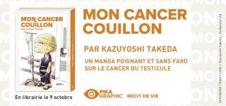 Mon Cancer Couillon chez Pika Graphic