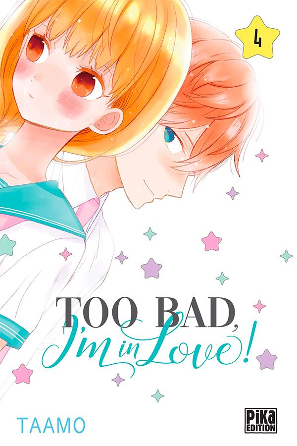 Too bad, i'm in love! Vol.4