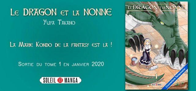 Le Dragon et la Nonne s'installent chez Soleil Manga