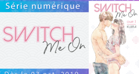 La romance sexy Switch Me On chez Akata