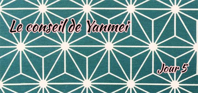 Jour 5 : Le conseil de Yanmei