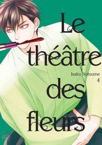 Le Théâtre des fleurs Vol.4