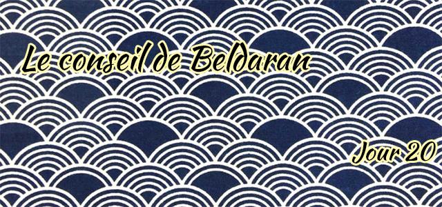 Jour 20 : Le conseil de Beldaran