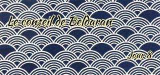 Jour 8 : Le conseil de Beldaran