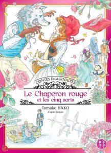 Contes Imaginaires - Le Chaperon Rouge et les Cinq Sorts