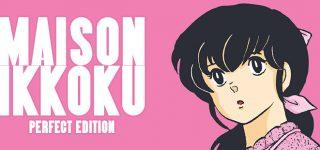 Nouvelle édition pour Maison Ikkoku