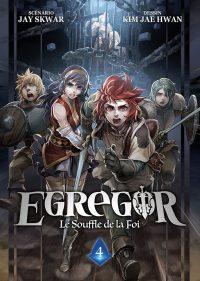 Egregor - Le Souffle de la Foi T4