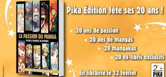 Pika fête ses 20 ans avec le livre La Passion du Manga